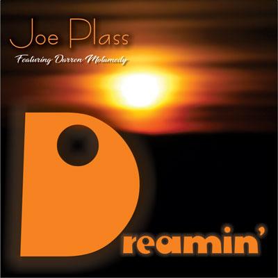 Joe Plass Dreamin' single featuring Darren Motamedy